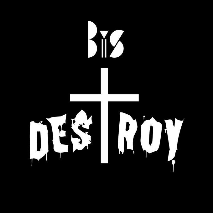 BiS DESTROY