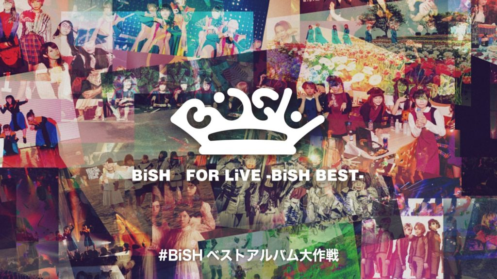 FOR LiVE -BiSH BEST-